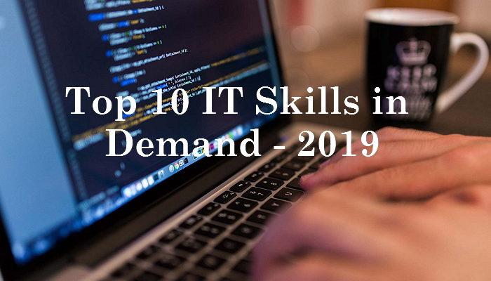 Top 10 Tech Skills in demand in 2019